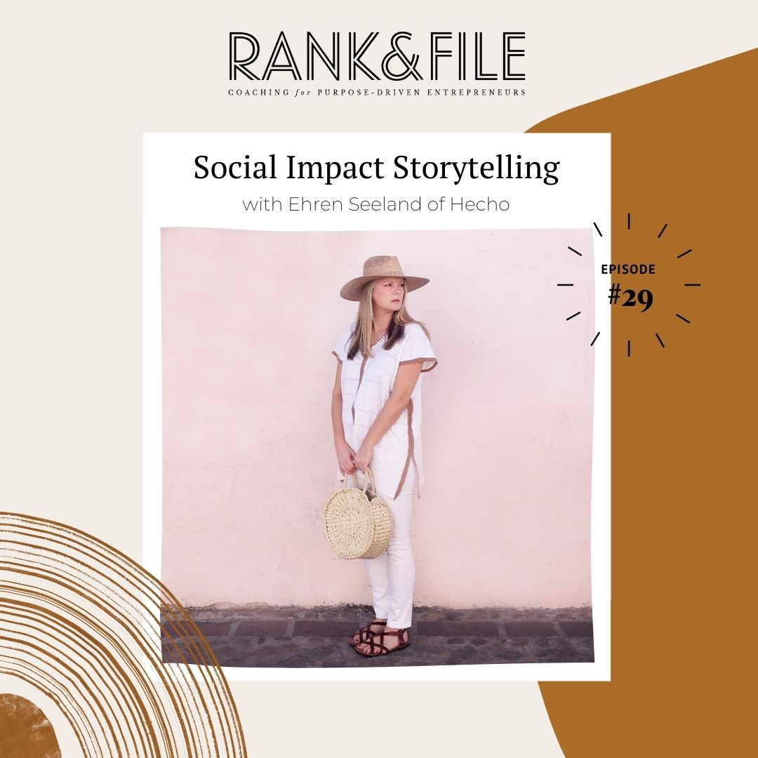 Social Impact Storytelling with Ehren Seeland of Hecho