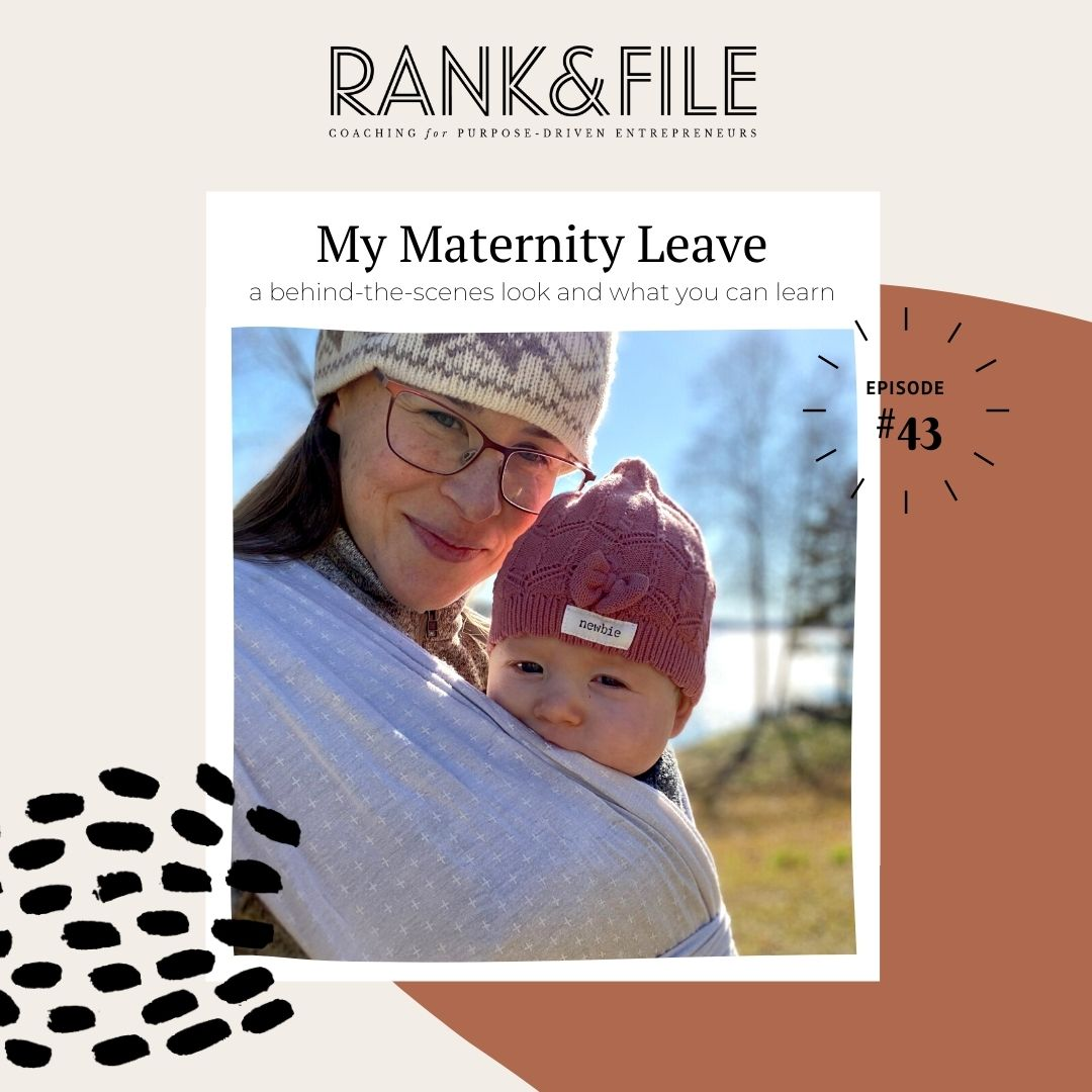 My Maternity Leave at Rank & File | Episode #43