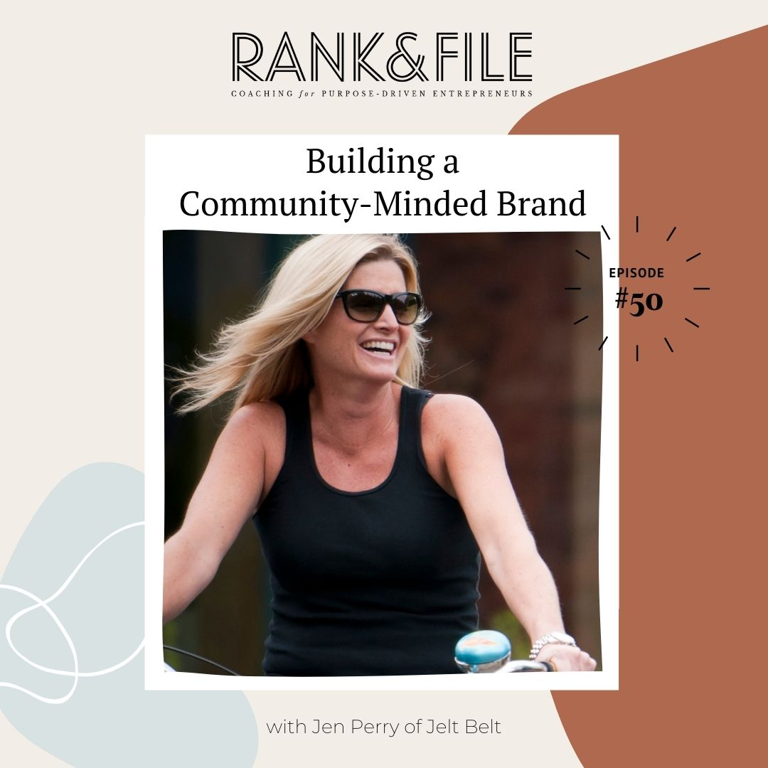 Building a Community-Minded Brand with Jen Perry, Founder of Jelt Belt | Episode #50