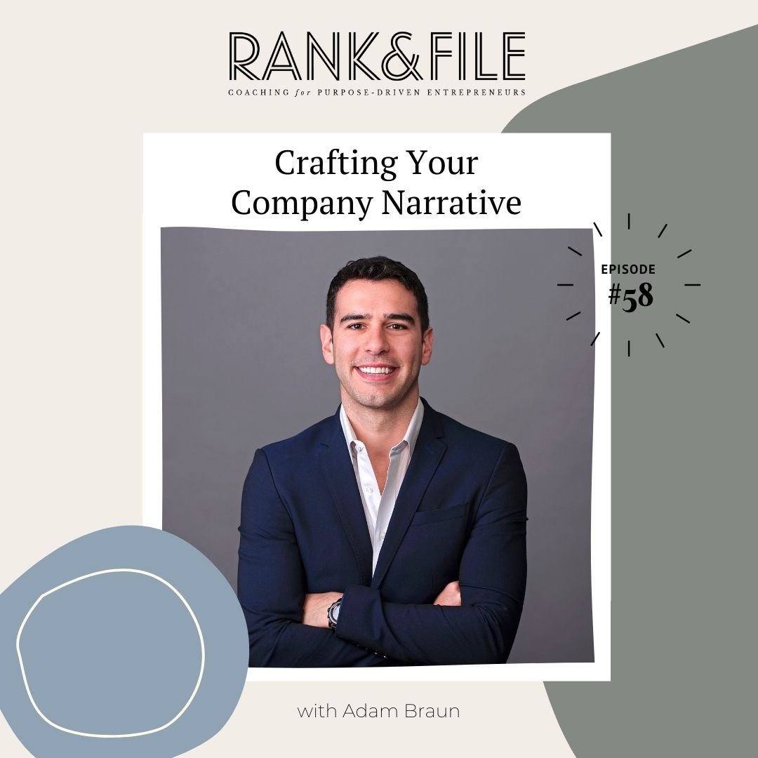 Crafting Your Company's Narrative with Adam Braun | Episode #58