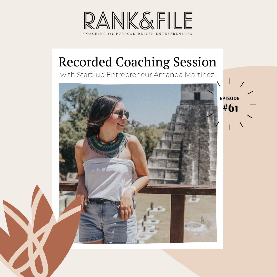 Recorded Coaching Session with Start-up Entrepreneur Amanda Martinez - Declutter your brand message