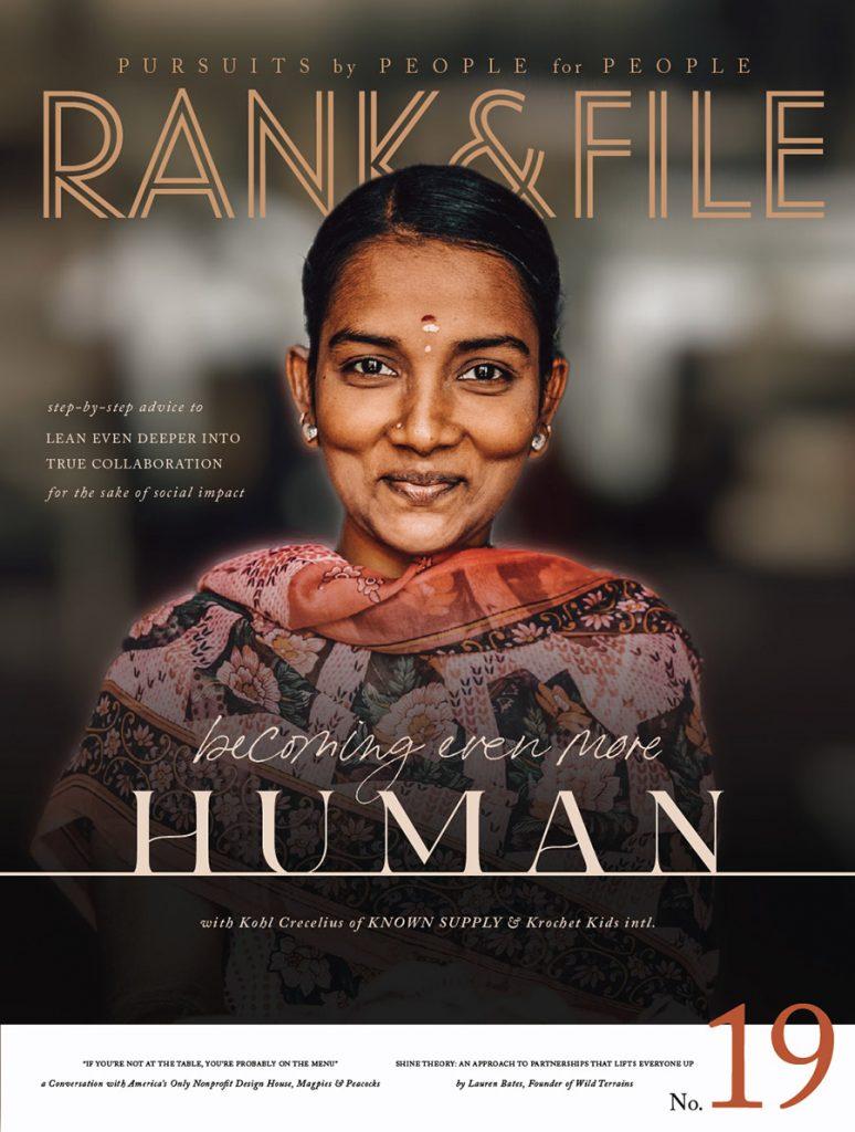 Issue 19 Rank & File Magazine for Purpose-Driven Entrepreneurs | Social Enterprise Magazine