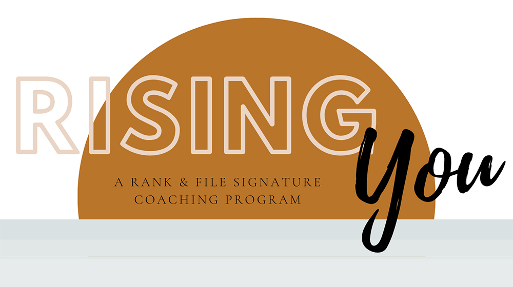 Rising You: A Coaching Program for Women Who Want to Launch a Purpose-Driven Business