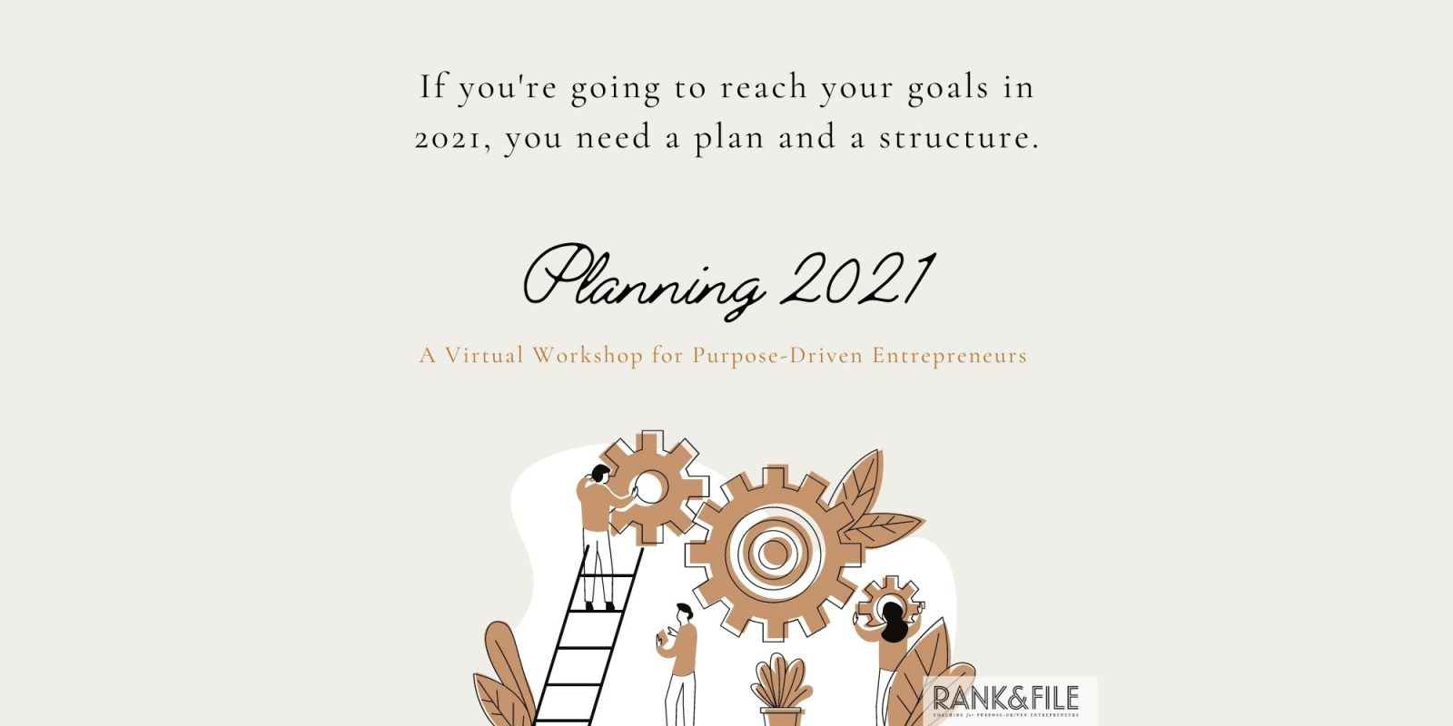 Planning 2021 - A Virtual Workshop for Purpose-Driven Entrepreneurs - Set Goals and Get a Structure in Place