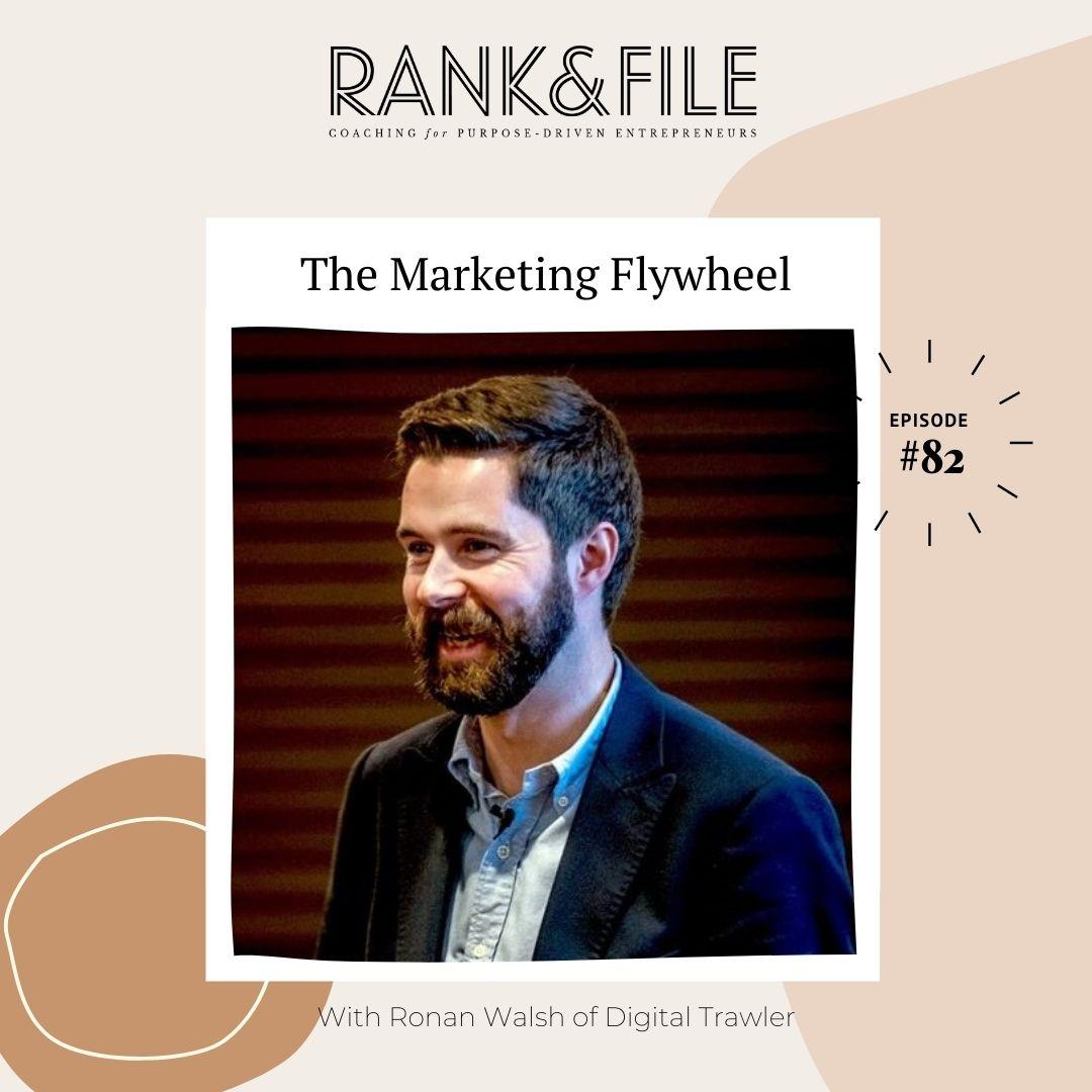 The Marketing Flywheel - Digital Marketing Advice for Purpose-Driven Entrepreneurs