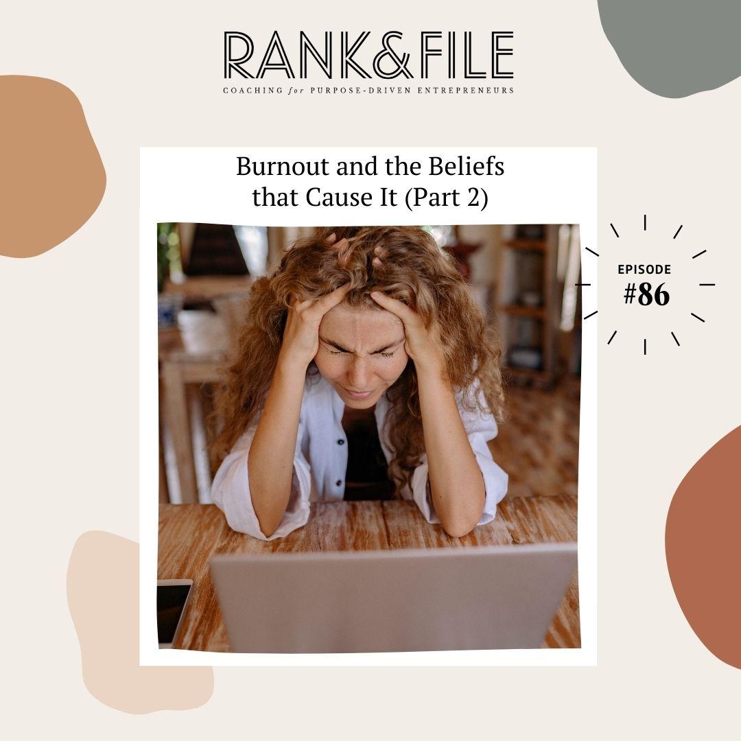 How to Overcome Burnout as an Entrepreneur - Podcast Episode for Purpose-Driven Entrepreneurs